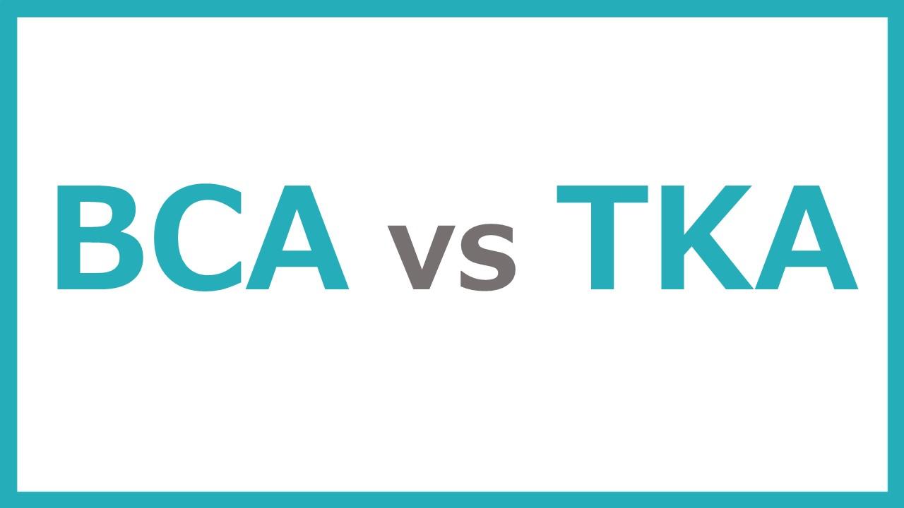 BCA vs TKA